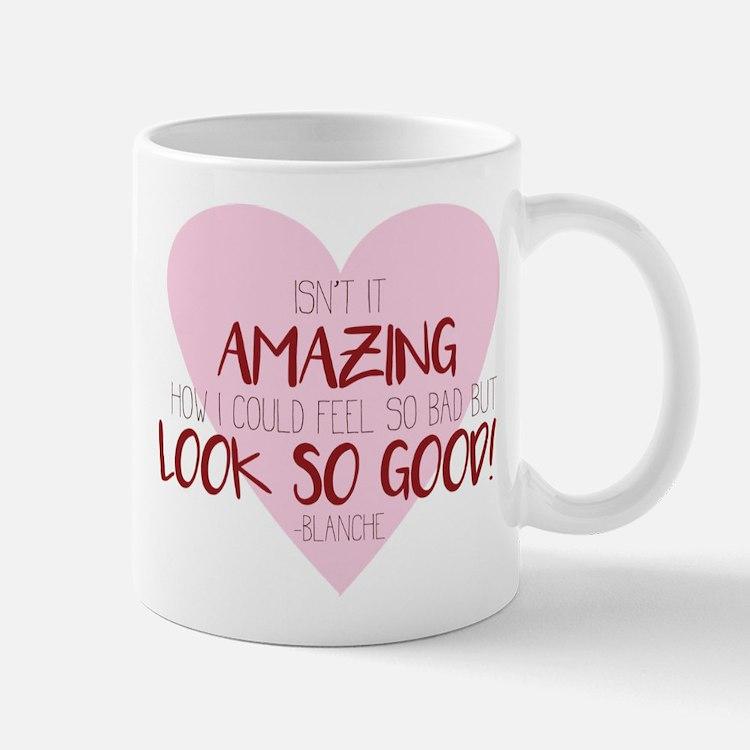 Look so Good Mug