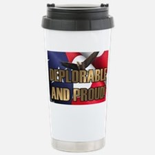 DEPLORABLE AND PROUD Travel Mug