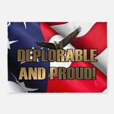 DEPLORABLE AND PROUD 5'x7'Area Rug