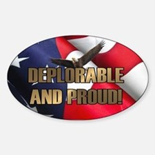 DEPLORABLE AND PROUD Decal