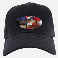 DEPLORABLE AND PROUD Baseball Hat