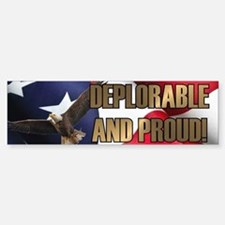 DEPLORABLE AND PROUD Car Car Sticker