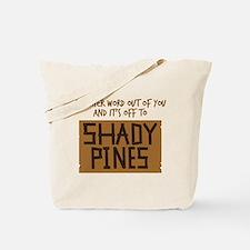 Shady Pines Tote Bag