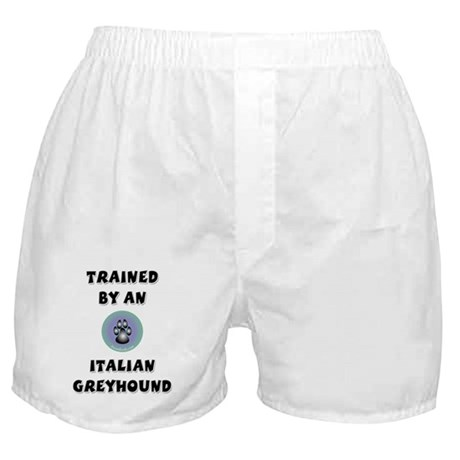 Trained by an Italian Greyhou Boxer Shorts