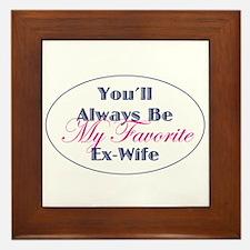 Favorite Ex-Wife Framed Tile
