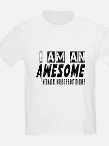 I Am NEONATAL NURSE T-Shirt