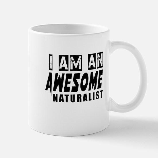 I Am Naturalist Mug