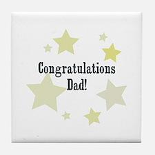 Congratulations Dad! Tile Coaster