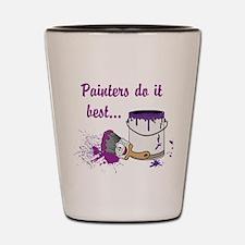 Painters Do It Best Shot Glass