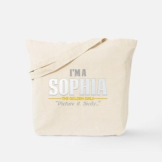 I'm a Sophia Tote Bag