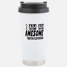 I Am Master Electrician Stainless Steel Travel Mug