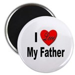 I Love My Father Magnet