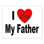 I Love My Father Small Poster
