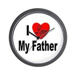 I Love My Father Wall Clock