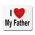 I Love My Father Mousepad