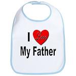 I Love My Father Bib