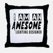 I Am Lighting designer Throw Pillow