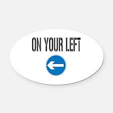 Funny Left lane passing Oval Car Magnet
