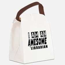 I Am Librarian Canvas Lunch Bag