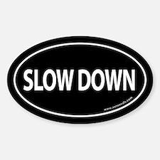 SLOW DOWN Auto Sticker -Black (Oval)