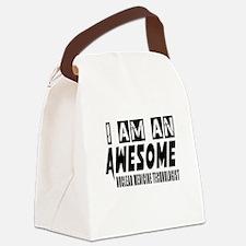 I Am Nuclear Medicine Technologis Canvas Lunch Bag