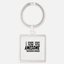 I Am Nuclear Medicine Technologist Square Keychain