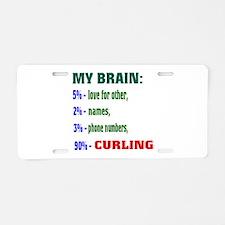 My Brain, 90% Curling . Aluminum License Plate
