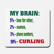 My Brain, 90% Curling . Mousepad