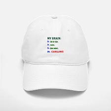 My Brain, 90% Curling . Baseball Baseball Cap