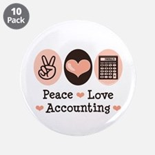 "Peace Love Accounting Accountant 3.5"" Button (10 p"