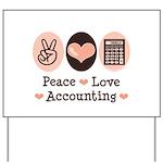 Peace Love Accounting Accountant Yard Sign
