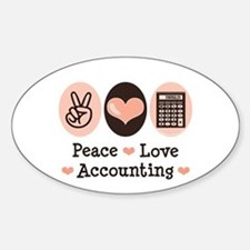 Peace Love Accounting Accountant Oval Decal