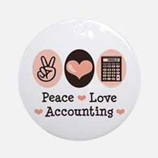 Peace Love Accounting Accountant Ornament (Round)
