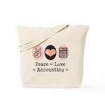 Peace Love Accounting Accountant Tote Bag