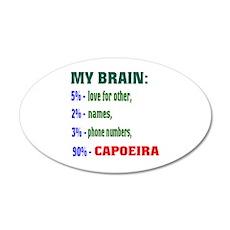 My Brain, 90% Capoeira . Wall Decal