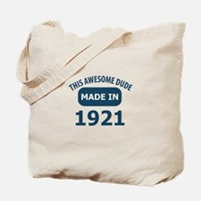 This Awesome Dude Made In 1921 Tote Bag