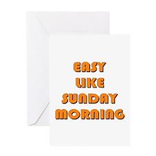 Easy Like Sunday Morning Greeting Card