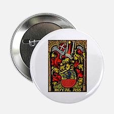 """ROYAL ASS! 2.25"""" Button"""
