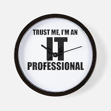 Trust Me, I'm An IT Professional Wall Clock