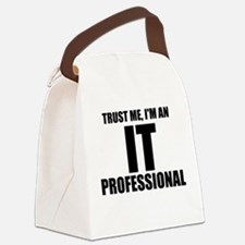 Trust Me, I'm An IT Professional Canvas Lunch Bag