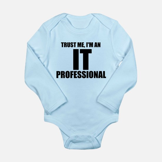 Trust Me, I'm An IT Professional Body Suit