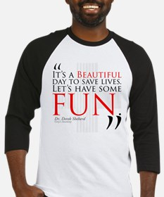 Beautiful Day to Save Lives Quote Baseball Jersey