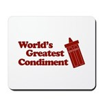 World's Greatest Condiment Mousepad