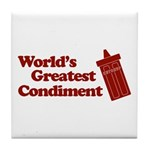 World's Greatest Condiment Tile Coaster