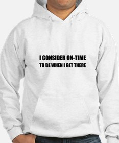 On Time Get There Hoodie