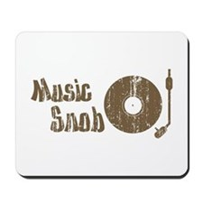 Music Snob Mousepad