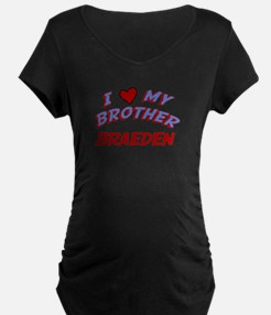 I Love My Brother Braeden T-Shirt
