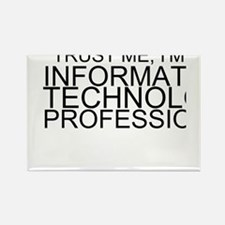 Trust Me, I'm An Information Technology Profession