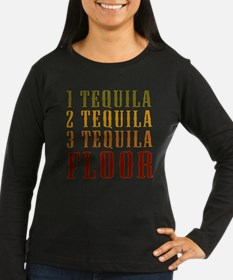 1-tequila-2-tequila Long Sleeve T-Shirt
