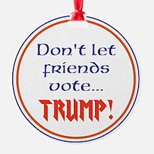 No Trump, Never Trump Ornament